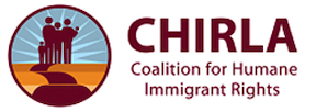 Coalition for Humane Immigrant Rights of Los Angeles (CHIRLA) Immigrants and Refugees